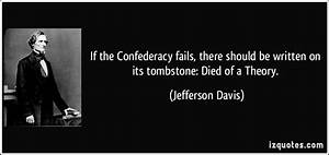 Civil War Jefferson Davis Quotes. QuotesGram