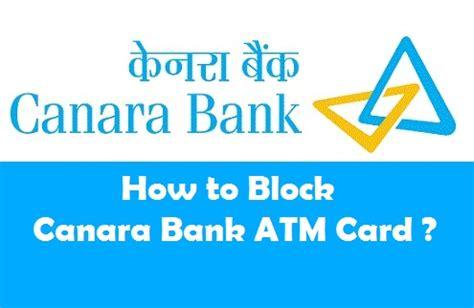 block canara bank atm card  methods