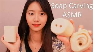 Soap carving 비누 조각하는 소리와 탭핑 [ASMR]relax suna asmr - YouTube