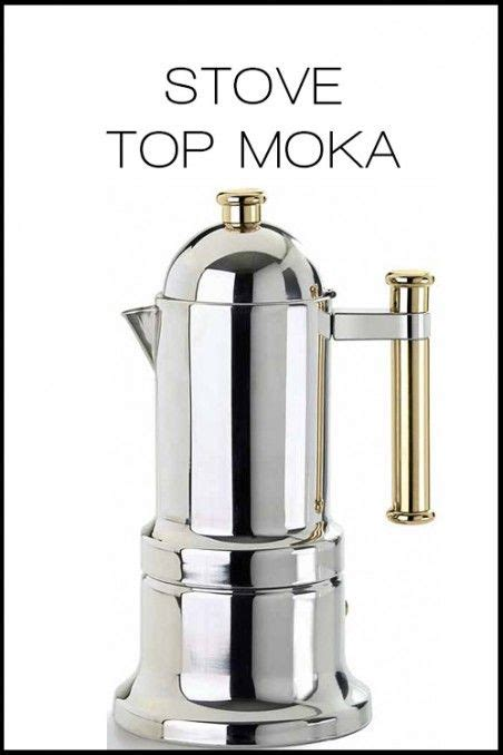17 best images about moka machines on stove coffee maker and moka