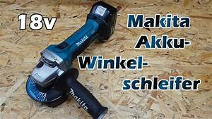 Akku Flex Makita : makita akku winkelschleifer flex 18v dga452z review youtube ~ Orissabook.com Haus und Dekorationen