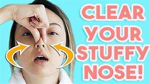 How To  Clear A Stuffy Nose Instantly