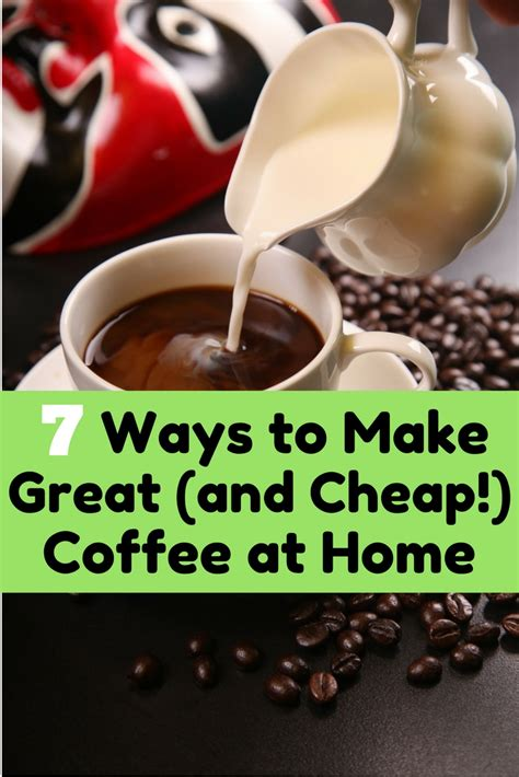 7 Ways To Make Great (and Cheap!) Coffee At Home  The Budget Diet