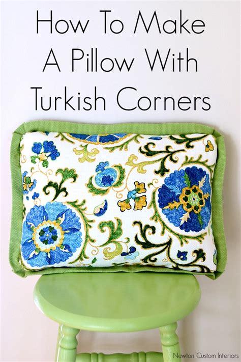 How To Make A Pillow With Turkish Corners  Newton Custom