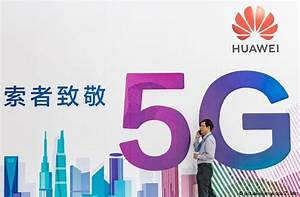British PM to grant Huawei access to UK's 5G network ...