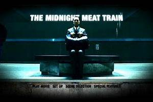 The Midnight Meat Train : DVD Talk Review of the DVD Video