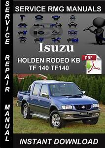Isuzu Holden Rodeo Kb Tf 140 Tf140 Service Repair Manual