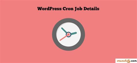 How To Setup Cron Schedule Jobs In Your Wordpress Blog