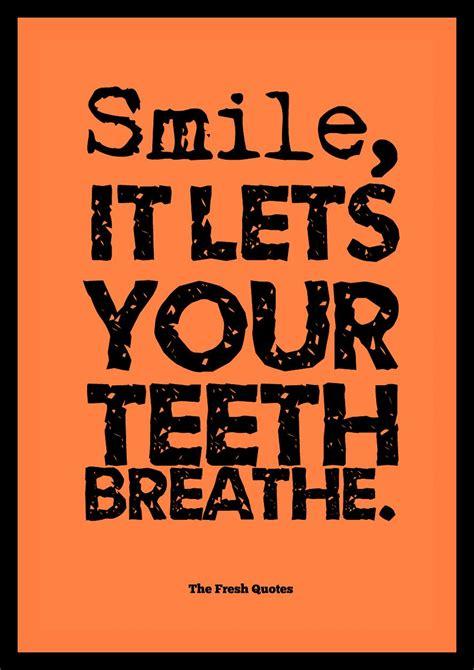 beautiful inspiring smile quotes dental humor