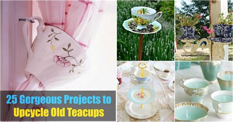 tea  decor  gorgeous projects  upcycle