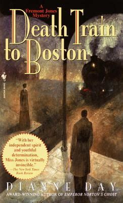 death train  boston fremont jones   dianne day reviews discussion bookclubs lists