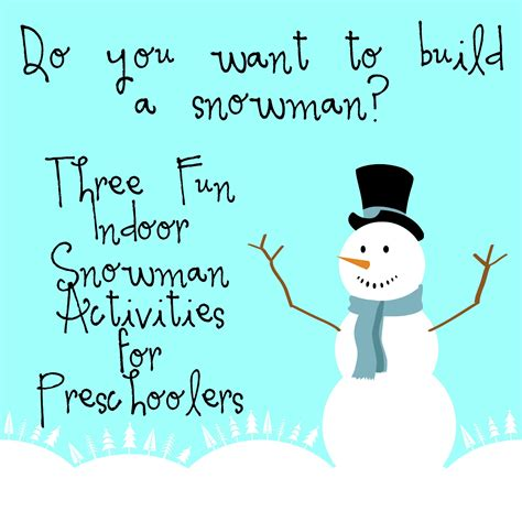 do you want to build a snowman three indoor snowman 462 | Do you want to build a snowman Three Fun Indoor Snowman Activities for Preschoolers