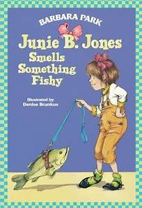 Junie B. Jones Smells Something Fishy by Barbara Park