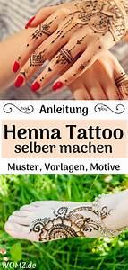 Henna Selber Machen : anleitung henna tattoo selber machen inkl muster motive art henna tattoo selber machen ~ Frokenaadalensverden.com Haus und Dekorationen