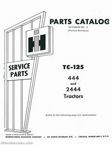 International Harvester 444 2444 Gas And Diesel Parts Manual