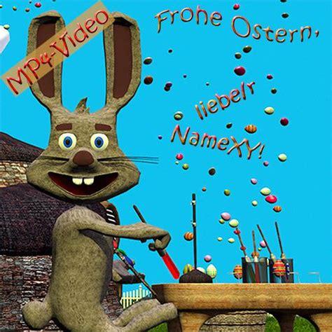 frohe ostern lustige ostergrüße frohe ostern liebe r das lustige personalisierte osterlied openpr