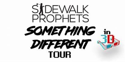 Headlines Prophets Sidewalk Something Tour Different 3d