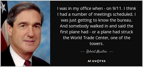 robert mueller quote     office