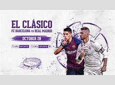 Why, How and When to Watch El Clasico 2018