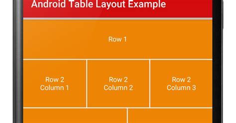 android table layout android table layout exle viral android tutorials