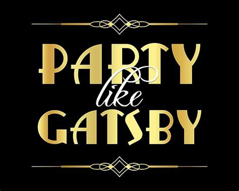 """party Like Gatsby Sign"" Posters By Rasaaa  Redbubble. Nanny Agencies Bay Area Online Debt Solutions. Computer Programming School Paint Spill Kits. Dallas Business Listings Mooks Online Classes. Golden Gate University Mba 3 Credit Reporting. Living Water Alkaline Water Ionizer. Wells Fargo Debit Card Services. Garage Door Companies Mn Chase Mobile Payment. Huntington Student Loans Dayton Overhead Door"
