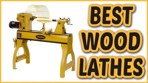 wood lathes  wood lathes review youtube