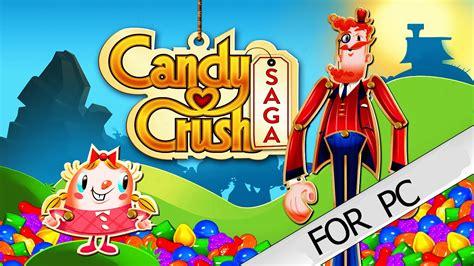 candy crush saga  pc  youtube