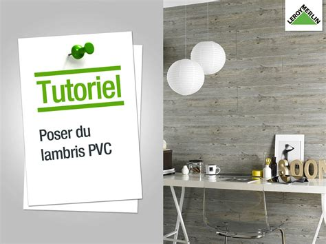 revetement mural pvc comment poser du lambris pvc leroy merlin