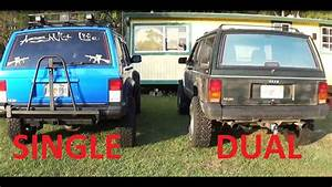 Jeep Cherokee Exhaust  Dual Vs Single  U0026quot You Choose U0026quot