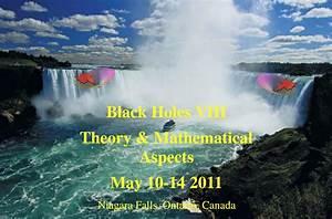 Black Holes VIII