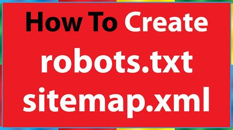How Create Robots Txt File Sitemap Xml For Seo