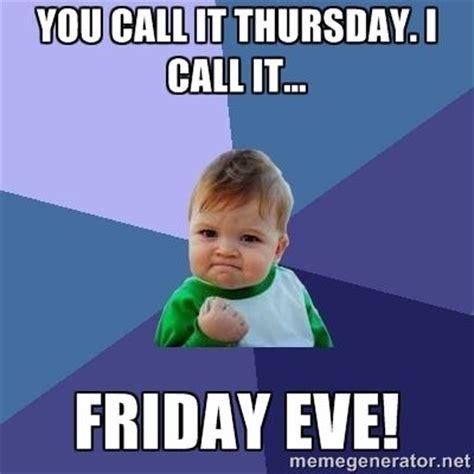 Thursday Memes - search thursday meme and google on pinterest