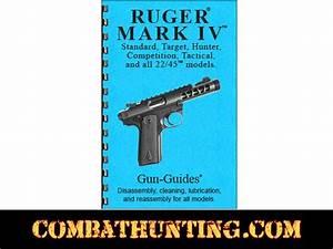 Ruger Mark Iv Manual Ruger Mark Iv Series Pistols Gun