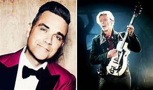 Robbie Williams tops David Bowie as MOST successful UK ...