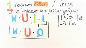 Elektrische Arbeit Berechnen : elektrische arbeit und leistung berblick physik ~ Themetempest.com Abrechnung