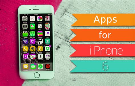 iphone 6 app best apps for iphone 6 top apps