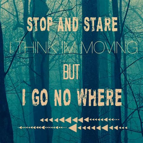 stop and stare one republic quotes