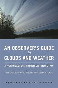 An Observer U2019s Guide To Clouds And Weather  A Northeastern