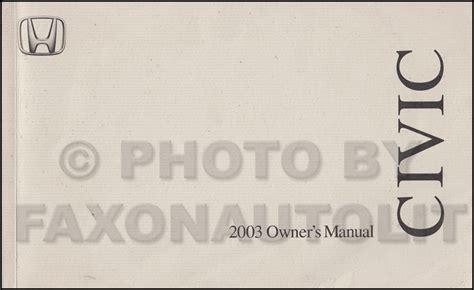 buy car manuals 2003 honda civic user handbook 2003 honda civic coupe owner s manual original 2 door