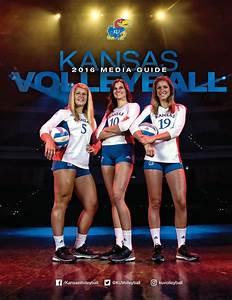2016 Kansas Volleyball Media Guide By Kansas Athletics