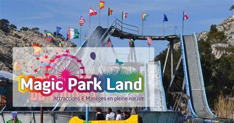 magic park land test avis acces parc dattraction