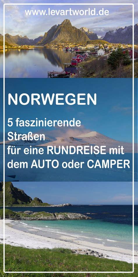 urlaub in norwegen was muß ich beachten 5 faszinierende stra 223 en f 252 r eine auto rundreise in norwegen mit kindern reiseblogger deutschland