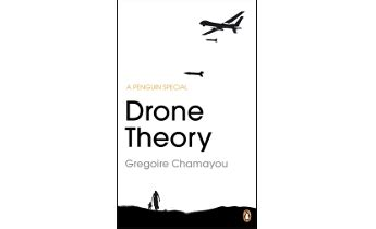 book review drone theory  gregoire chamayou trans