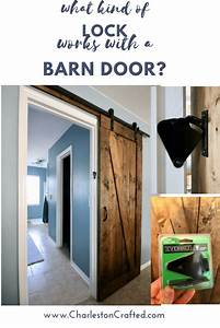 How To Add A Barn Door Lock