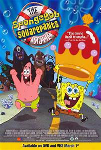 SpongeBob SquarePants Movie Movie Posters From Movie ...