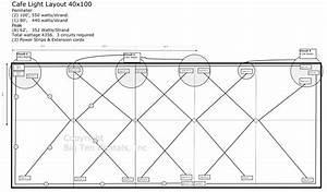 Caf U00e9 Lights Layout Diagram For A 40x100 Rope And Pole Tent