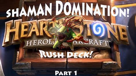 Hearthstone Shaman Rush Deck Domination! Pt1 Youtube