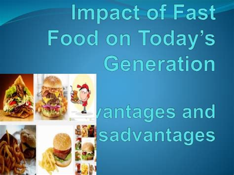 Impact Fast Food Today Generation
