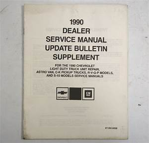 1990 Chevy C  K Trucks Astro S10 Service Manual Update