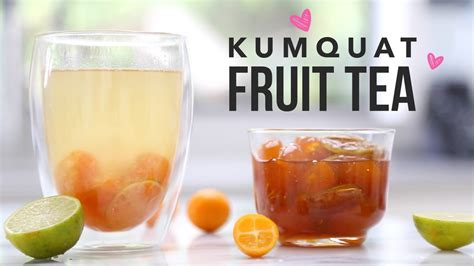fruit tea recipe kumquat fruit tea taiwanese style tea shop recipe youtube